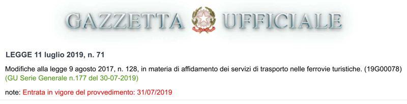 """Legge 11 luglio 2019, n. 71 che reca """"Modifiche alla legge 9 agosto 2017, n. 128, in materia di affidamento dei servizi di trasporto nelle ferrovie turistiche""""."""