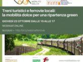Webinar: treni turistici, ferrovie locali e mobilità dolce per una ripartenza green