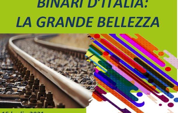 """Convegno  ASSTRA """"BINARI D'ITALIA: LA GRANDE BELLEZZA"""" IV edizione modalità Webinar"""